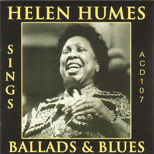 Play & Download Helen Humes Sings Ballads and Blues by Helen Humes | Napster