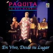 En Vivo Desde Su Lugar - Paquita La Del Barrio by Paquita La Del Barrio