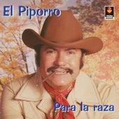 Play & Download Para La Raza by El Piporro | Napster