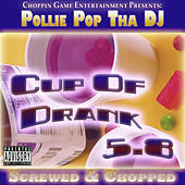 Cup of Drank 5.8 by Pollie Pop