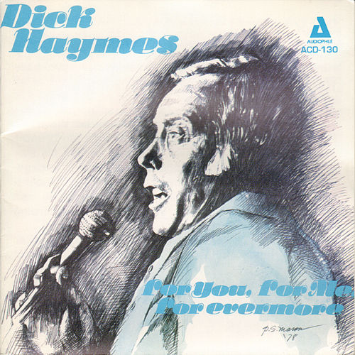 Play & Download For You, For Me, For Evermore by Dick Haymes | Napster