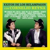 Exitos De Los Relampagos Con - Cornelio Reyna by Cornelio Reyna