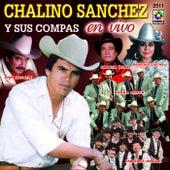 Chalino Sanches Y Sus Compas En Vivo by Chalino Sanchez