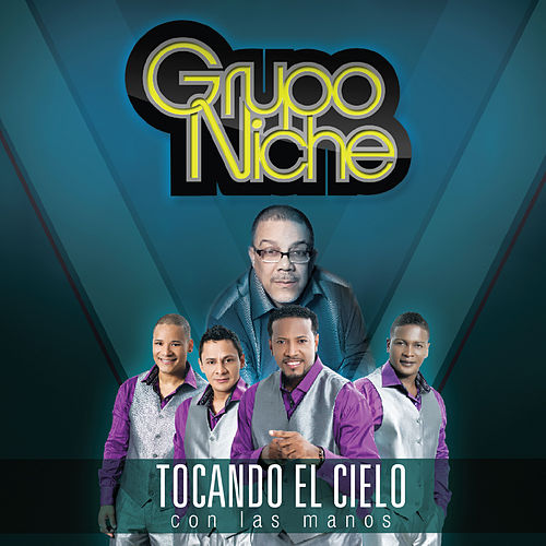 Play & Download Tocando el Cielo Con las Manos by Grupo Niche | Napster