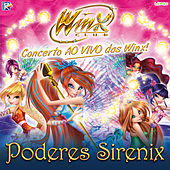 Play & Download Winx - Poderes Sirenix (Ao Vivo) by Winx | Napster