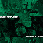Earth Amplified by Various Artists