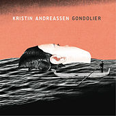 Play & Download Gondolier by Kristin Andreassen | Napster
