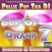 Cup of Drank 7 by Pollie Pop