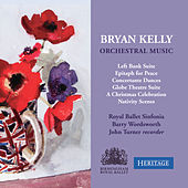 Bryan Kelly: Orchestral Music by Various Artists