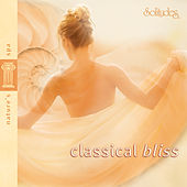 Play & Download Classical Bliss by Dan Gibson's Solitudes | Napster
