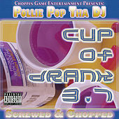 Cup of Drank 3.7 by Pollie Pop