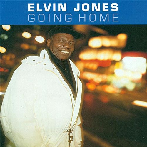 Play & Download Going Home by Elvin Jones | Napster