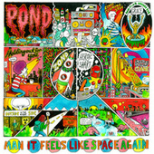 Play & Download Man It Feels Like Space Again by Pond | Napster