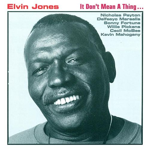 Play & Download It Don't Mean a Thing by Elvin Jones | Napster