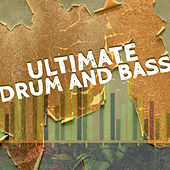 Play & Download Ultimate Drum and Bass! by Various Artists | Napster