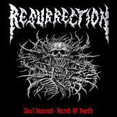Play & Download Soul Descent - March of Death by Resurrection | Napster
