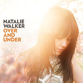 Over & Under by Natalie Walker