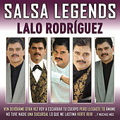Play & Download Salsa Legends by Lalo Rodriguez | Napster
