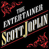Play & Download The Entertainer Scott Joplin by Scott Joplin | Napster