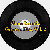 Gone Records Greatest Hits, Vol. 2 von Various Artists