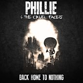Back Home To Nothing by Phillie