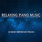 Play & Download Relaxing Piano Music by Various Artists | Napster