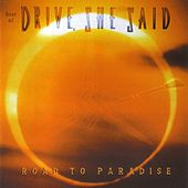Play & Download Road to Paradise (Best Of) by Drive, She Said | Napster