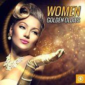 Women: Golden Oldies by Various Artists