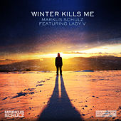 Winter Kills Me by Markus Schulz