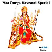 Maa Durga Navratri Special by Various Artists
