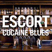 Play & Download Cocaine Blues by Escort | Napster