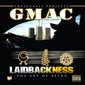 Laidbackness (The Art of Being) by Gmac