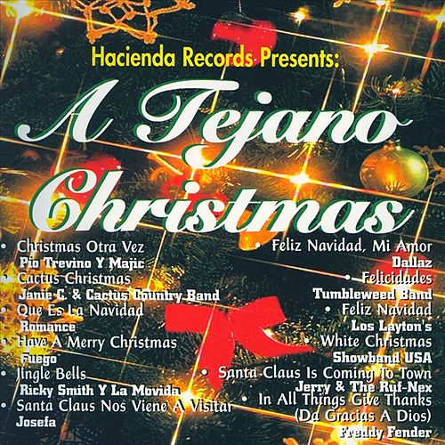 Play & Download Hacienda Records Presents: A Tejano Christmas by Various Artists | Napster