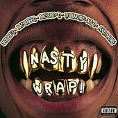 Play & Download Nasty Wrap by Various Artists | Napster