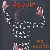 Play & Download Majic by Pio Trevino | Napster