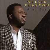 At His Best: Willie Clayton by Willie Clayton