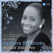 Play & Download Barbara Hendricks: Chansons & Melodies by Various Artists | Napster