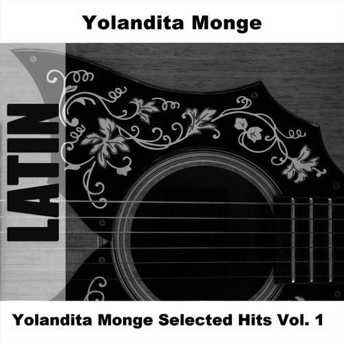 Yolandita Monge Selected Hits Vol. 1 by Yolandita Monge