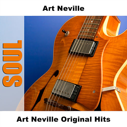 Play & Download Art Neville Original Hits by Art Neville | Napster