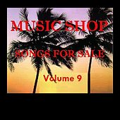 Music Shop - Songs For Sale Volume 9 von Various Artists