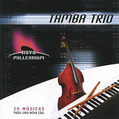 Play & Download Novo Millennium by Tamba Trio | Napster
