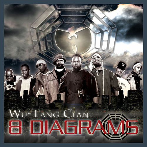 Play & Download 8 Diagrams by Wu-Tang Clan | Napster