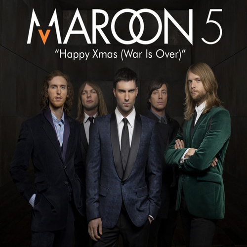 Play & Download Happy Christmas (War Is Over) by Maroon 5 | Napster