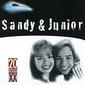 20 Grandes Sucessos De Sandy & Junior by Sandy & Junior