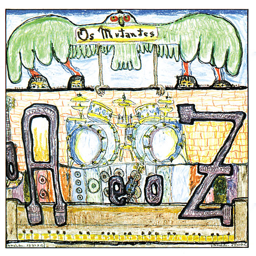 Play & Download 'A' E O 'Z' by Os Mutantes | Napster