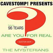 Are You For Real? by Question Mark and The Mysterians