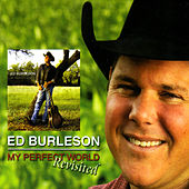 Play & Download My Perfect World (Revisited) by Ed Burleson | Napster