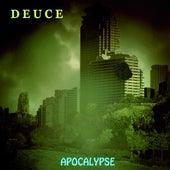 Apocalypse by Deuce