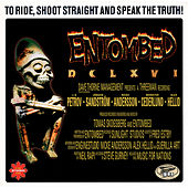 Play & Download DCLXVI - To Ride, Shoot Straight And Speak The Truth by Entombed | Napster