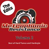 Metrophonic Resistance Vol. 2 - The Edits by Various Artists